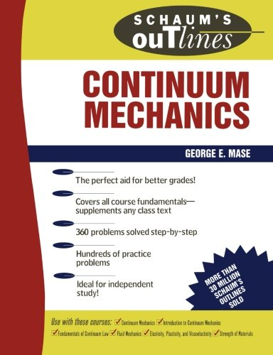 9780070406636: Schaum's Outline of Continuum Mechanics (Schaum's Outline Series)