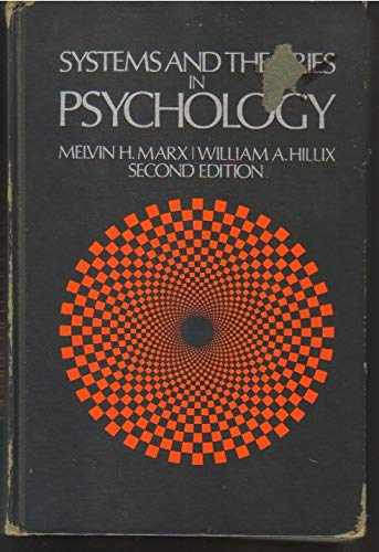 Systems and Theories in Psychology: Marx, Melvin H.;