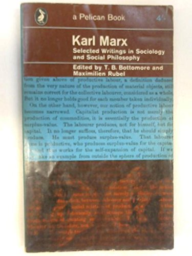 Karl Marx: Early Writings: Marx, Karl; Bottomore, T.B. (Translator)