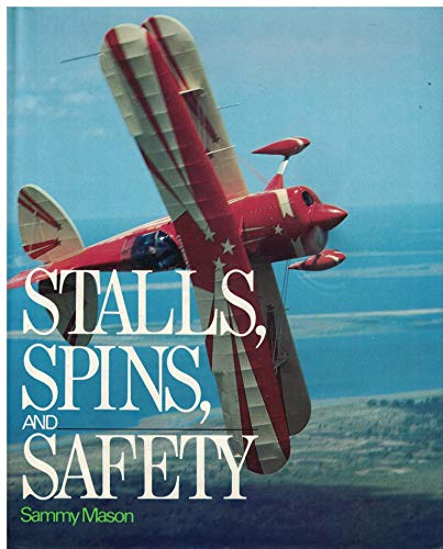 9780070406964: Stalls, Spins and Safety (McGraw-Hill series in aviation)