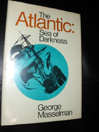 9780070407121: The Atlantic, Sea of Darkness.
