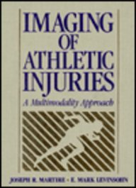 Imaging of Athletic Injuries: Advanced Techniques: Martire, Joseph R.,