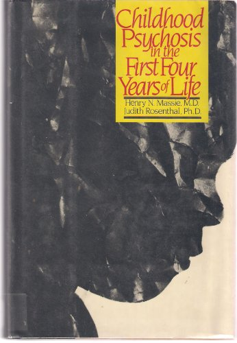 9780070407657: Childhood Psychosis in the First Four Years of Life