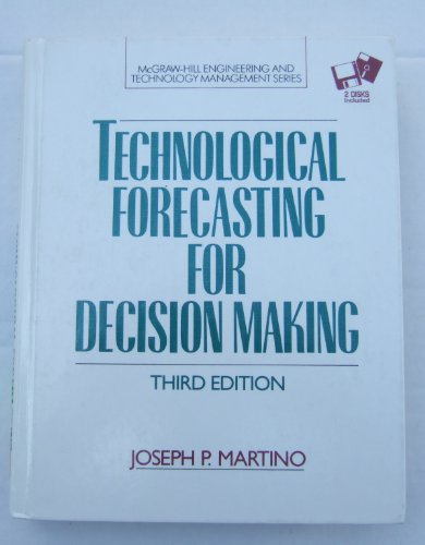 9780070407770: Technological Forecasting for Decision Making/Book and Disk (Mcgraw Hill Engineering and Technology Management Series)