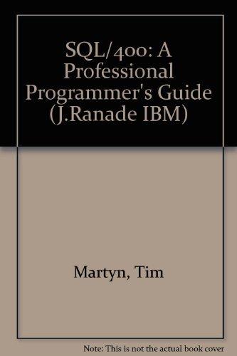 9780070407992: SQL/400: A Professional Programmer's Guide (J RANADE IBM SERIES)