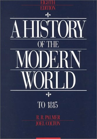 9780070408296: A History of The Modern World, Volume I: To 1815 (8th Edition)