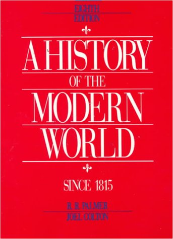 A History of the Modern World Since: Palmer. R. R.,