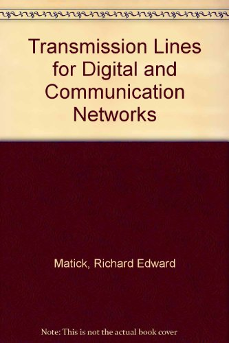 9780070409026: Transmission Lines for Digital and Communication Networks