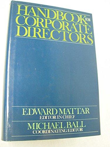 9780070409361: Handbook for Corporate Directors