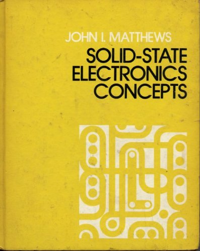 9780070409606: Solid State Electronics Concepts and Experiments