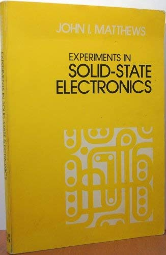9780070409613: Experiments in Solid State Electronics