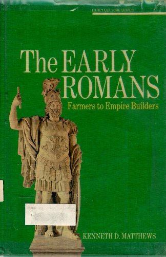 9780070409637: The Early Romans:  Farmers to Empire Builders