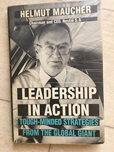 9780070410411: Leadership in Action: Tough-Minded Strategies from the Global Giant