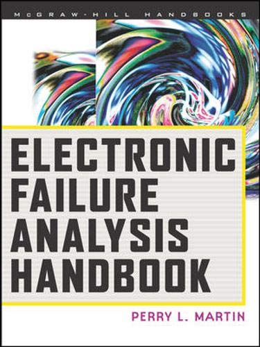 9780070410442: Electronic Failure Analysis Handbook: Techniques and Applications for Electronic and Electrical Packages, Components, and Assemblies