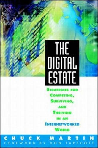 9780070410459: The Digital Estate: Strategies for Competing, Surviving, and Thriving in an Internetworked World