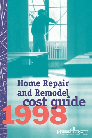 9780070410596: Home Repair & Remodel Cost Guide 1998 (Marshall & Swift Cost Book)