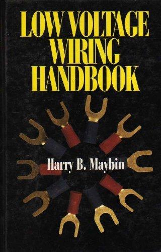 9780070410831: Low Voltage Wiring Handbook: Design, Installation, and Maintenance