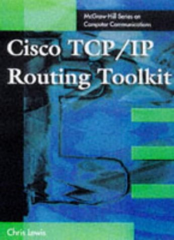 9780070410886: Cisco TCP/IP Routing Toolkit (The McGraw-Hill series on computer communications)