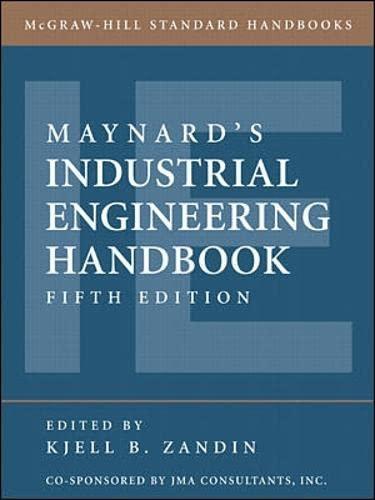 Maynard's industrial engineering handbook (mcgraw-hill standard.