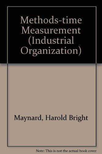 Methods-Time Measurement: harold maynard