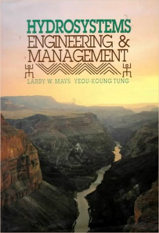 9780070411463: Hydrosystems Engineering and Management (Mcgraw Hill Series in Water Resources and Environmental Engineering)