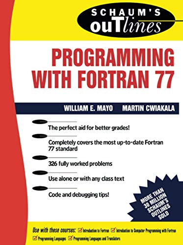 9780070411555: Schaum's Outline of Programming With Fortran 77 (Schaum's Outline Series)