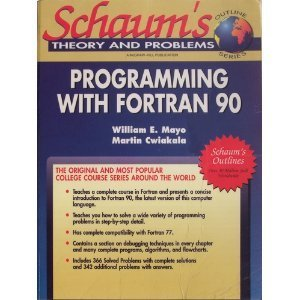9780070411562: Schaum's Outline of Theory and Problems of Programming With Fortran 90 (Schaum's Outlines)