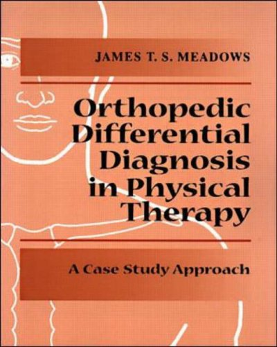 9780070412354: Differential Diagnosis for the Orthopedic Physical Therapist: A Case Study Approach