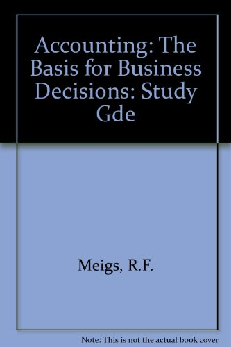 9780070412422: Study guide for use with Accounting, the basis for business decisions, fourth edition [by] Walter B. Meigs, Charles E. Johnson, Robert F. Meigs