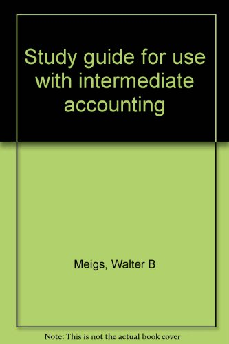 9780070412576: Study guide for use with intermediate accounting