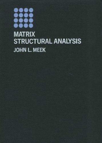 9780070413160: Matrix Structural Analysis