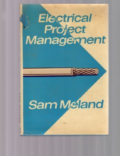 Electrical Project Management: Meland, Sam
