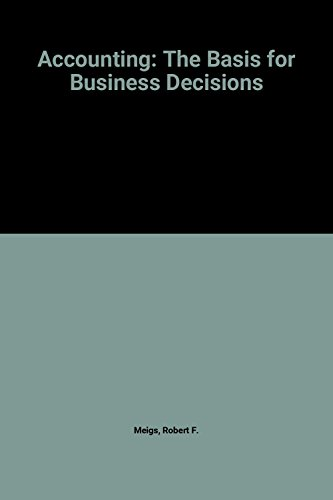 9780070413856: Accounting: The Basis for Business Decisions