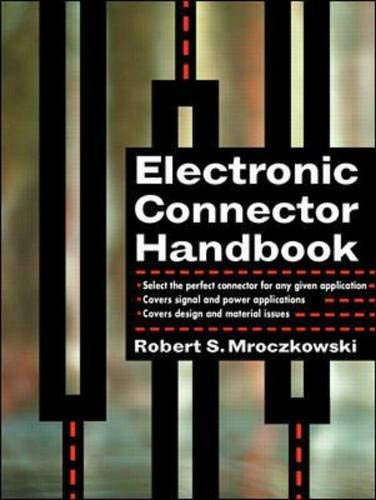 9780070414013: Electronic Connector Handbook: Technology and Applications