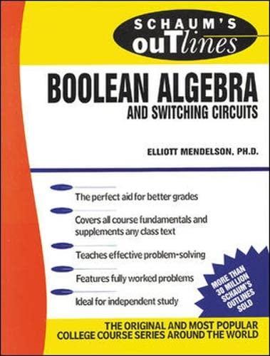 Schaum's Outline of Boolean Algebra and Switching: Elliott Mendelson