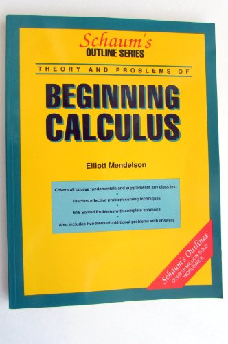 9780070414655: Schaum's Outline of Theory and Problems of Beginning Calculus (Schaum's Outline Series)