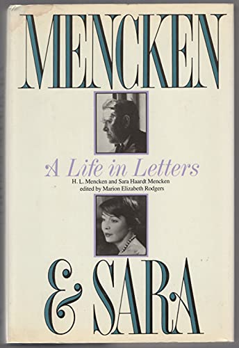 9780070415058: Mencken and Sara: A Life in Letters : The Private Correspondence of H.L. Mencken and Sara Haardt