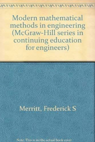 9780070415126: Modern mathematical methods in engineering (McGraw-Hill series in continuing education for engineers)