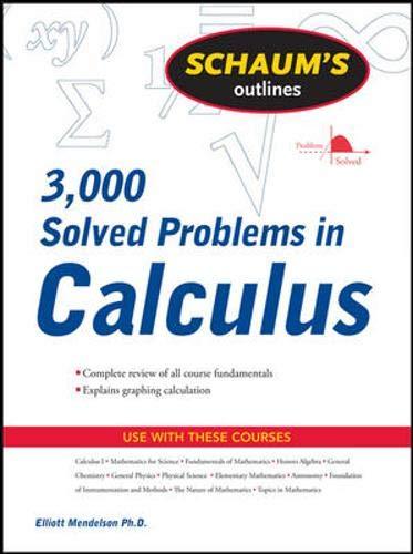3,000 Solved Problems in Calculus: Elliott Mendelson