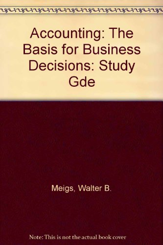 9780070416482: Accounting, the Basis for Business Decisions: The Basics for Business Decisions