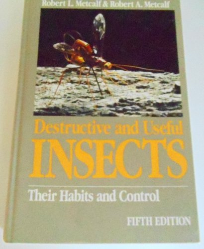 9780070416925: Destructive and Useful Insects: Their Habits and Control