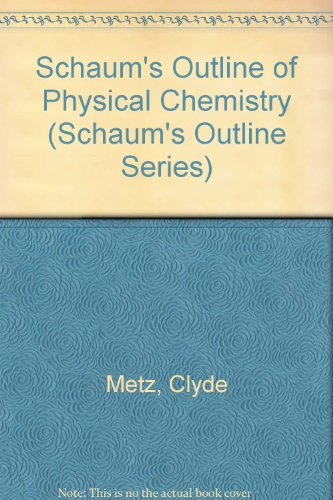 9780070417090: Schaum's Outline of Physical Chemistry (Schaum's Outline Series)