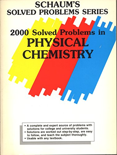 9780070417168: 2000 Solved Problems in Physical Chemistry (Schaum's Solved Problems Series)
