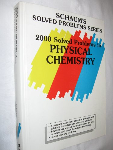 9780070417175: 2000 Solved Problems in Physical Chemistry (Schaum's Solved Problems)