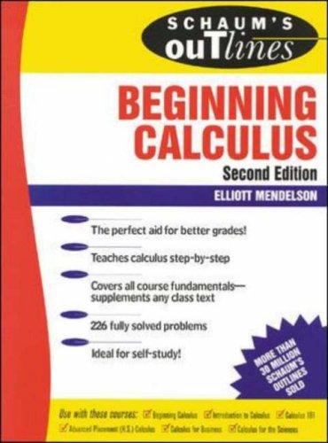 Schaum's Outline of Beginning Calculus: Mendelson, Elliott