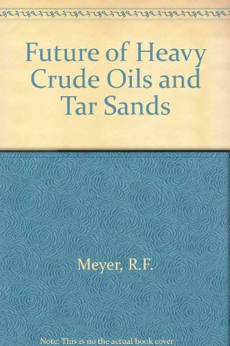 9780070417410: Future of Heavy Crude Oil and Tar Sands
