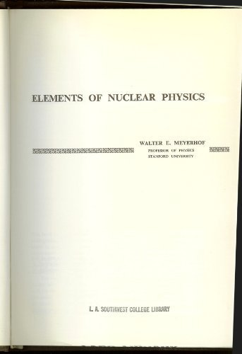 9780070417458: Elements of Nuclear Physics