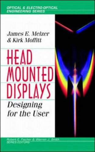 9780070418196: Head-mounted Displays: Designing for the User (Optical & Electro-optical Engineering)