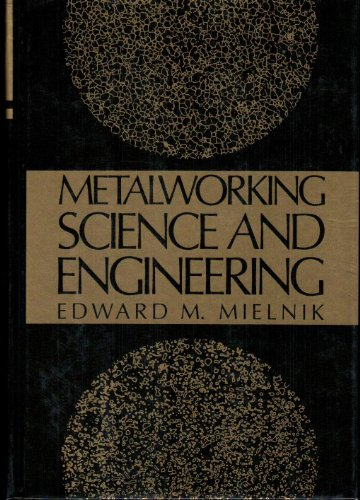 9780070419049: Metalworking Science and Engineering (Mcgraw Hill Series in Materials Science and Engineering)