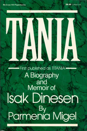 9780070419094: Tania: A Biography and Memoir of Isak Dinesen